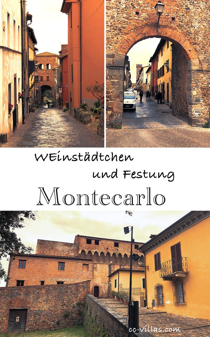 Montecarlo Toskana - Porta Firenze, Porta Nuova und die trutzige Festung Cerruglio